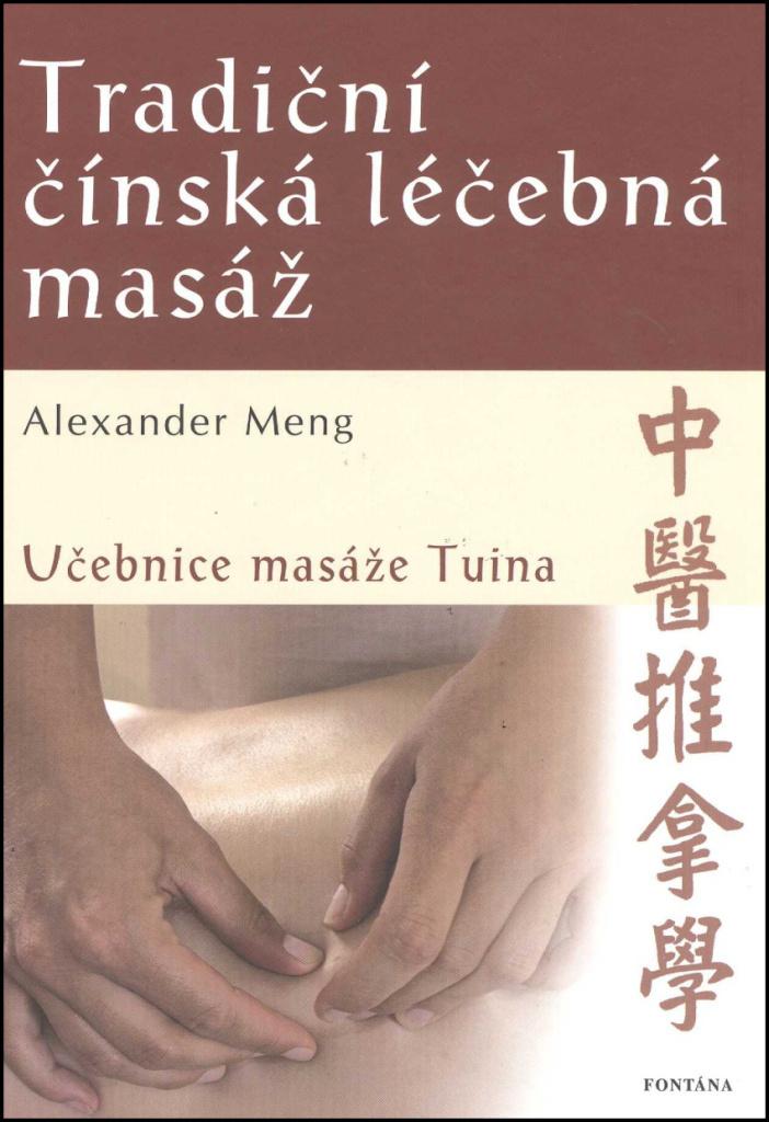 Tradiční čínská léčebná masáž - Alexander Meng