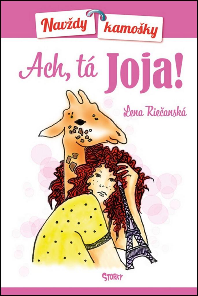 Ach, tá Joja! (Navždy kamošky 1) - Lena Riečanská