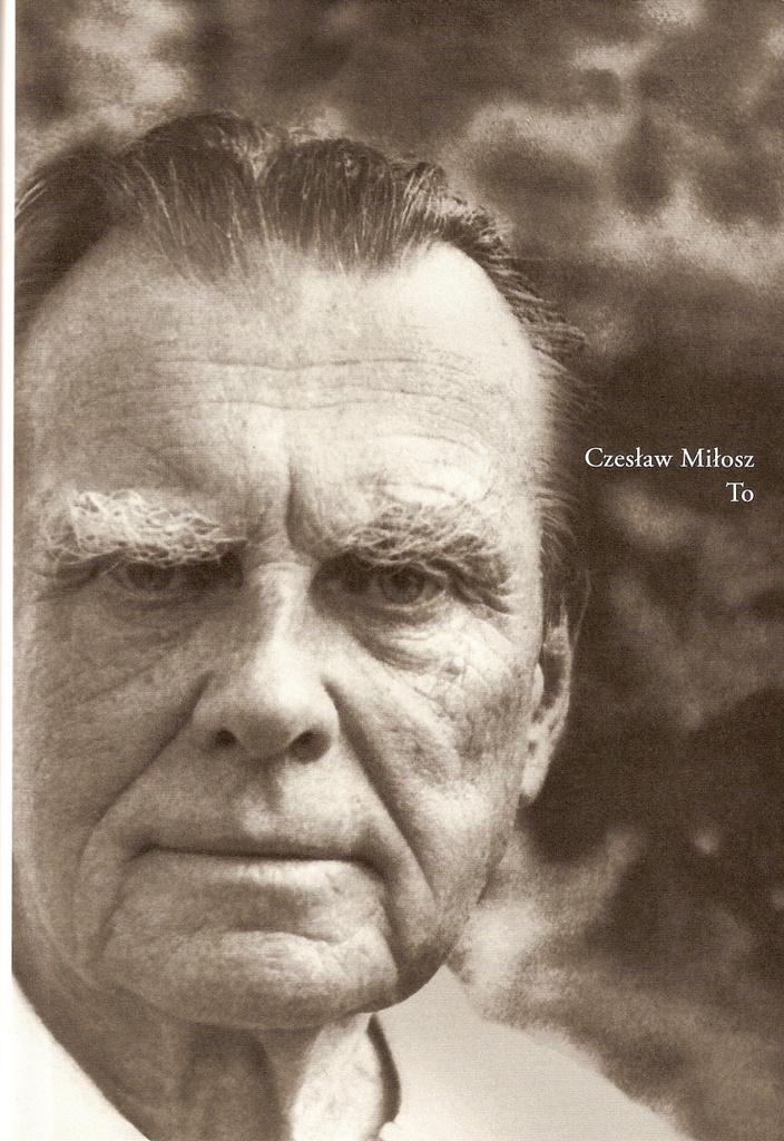 To - Czeslaw Milosz