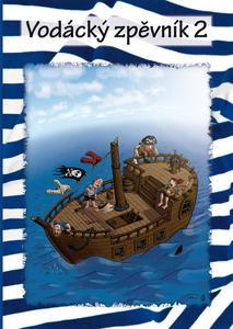 Obrázok Vodácký zpěvník 2
