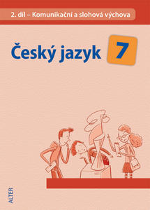Obrázok Český jazyk 7 II. díl Komunikační a slohová výchova