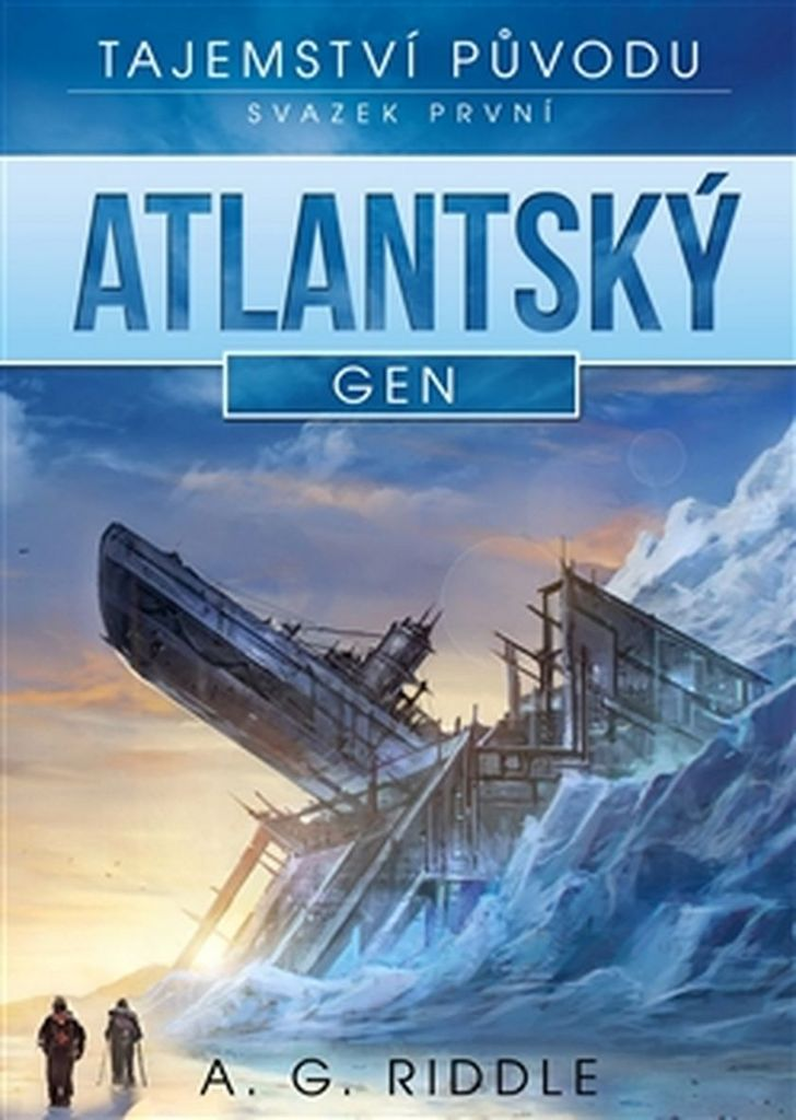 Atlantský gen (1) - A. G. Riddle