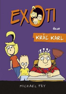 Obrázok Exoti Kráľ Karl (3)