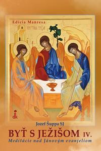 Obrázok Byť s Ježišom IV.
