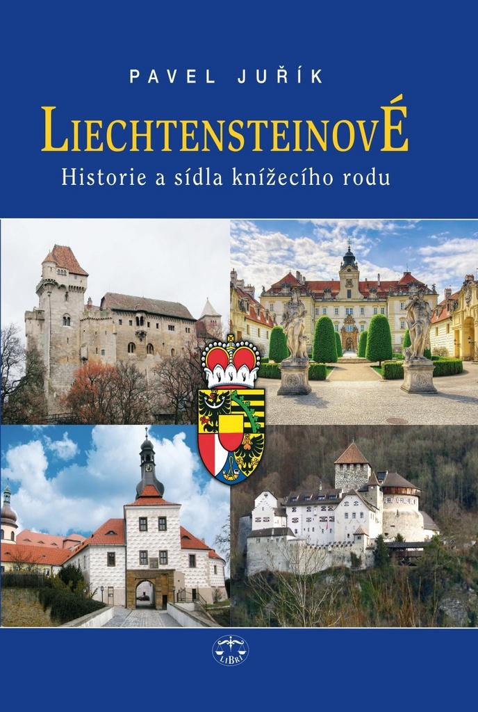 LIBRI Liechtensteinové - Pavel Juřík