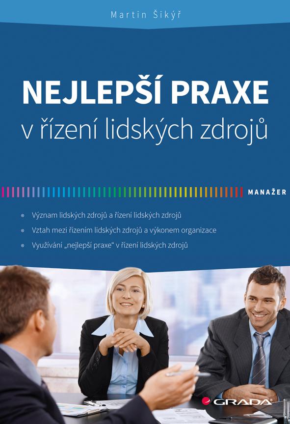 Nejlepší praxe v řízení lidských zdrojů - Martin Šikýř