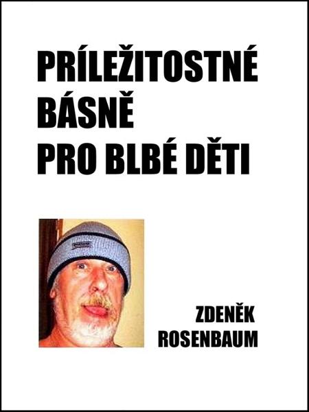 Příležitostné básně pro blbé děti - Zdeněk Rosenbaum
