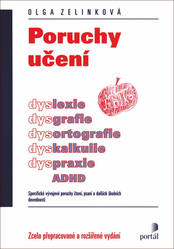 Poruchy učení - Doc. PaedDr. Olga Zelinková CSc.