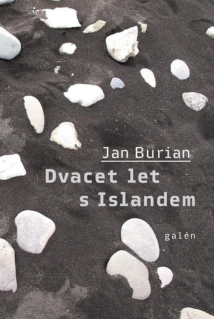 Dvacet let s Islandem - Jan Burian