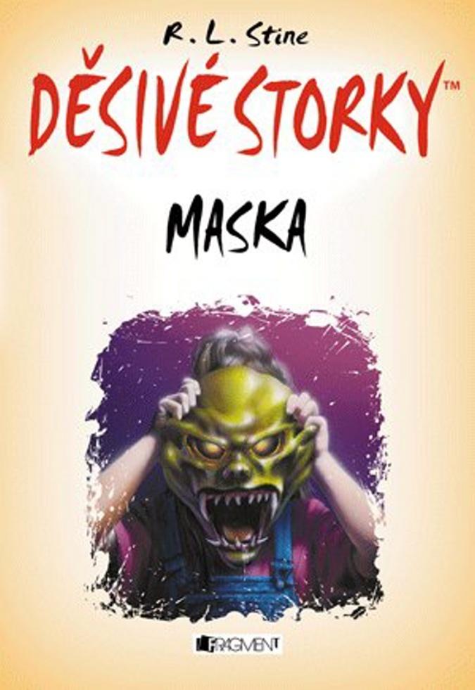 Děsivé storky Maska - Robert L. Stine
