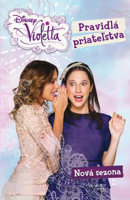 Obrázok Violetta Nová sezóna Pravidlá priateľstva