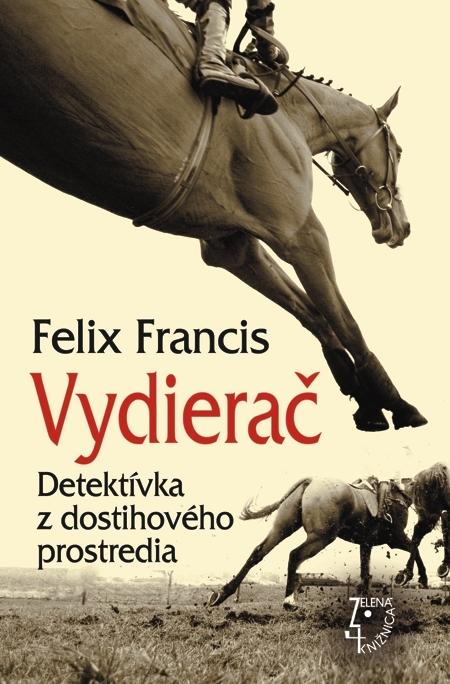 Vydierač - Felix Francis