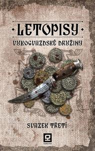 Obrázok Letopisy Vukogvazdské družiny Svazek třetí