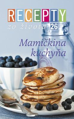 Obrázok Recepty zo života 26 Mamičkina kuchyňa