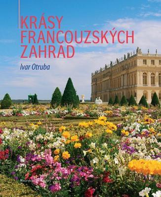 Obrázok Krásy francouzských zahrad