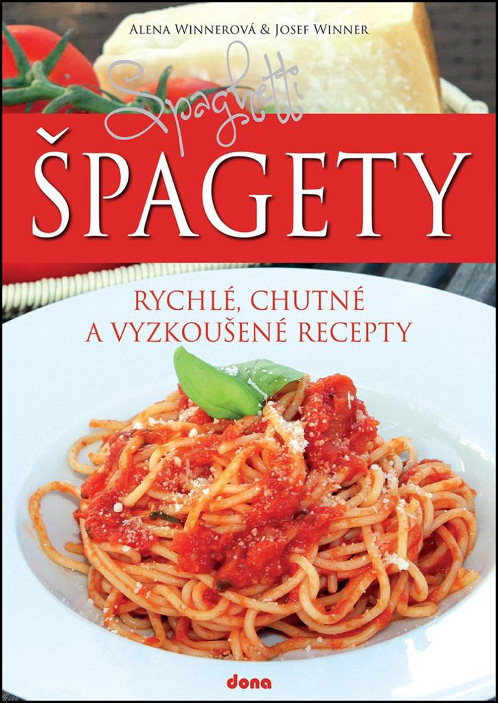 Špagety - Alena Winnerová, Josef Winner