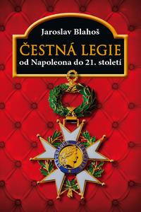 Obrázok Čestná legie Od Napoleona do 21. století