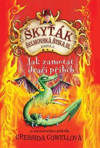 Obrázok Škyťák Jak zamotat dračí příběh (kniha 5)