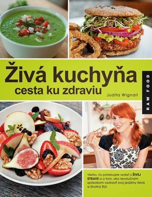 Obrázok Živá kuchyňa cesta ku zdraviu (Raw Food)
