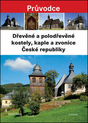 Obrázok Dřevěné a polodřevěné kostely a zvonice České republiky
