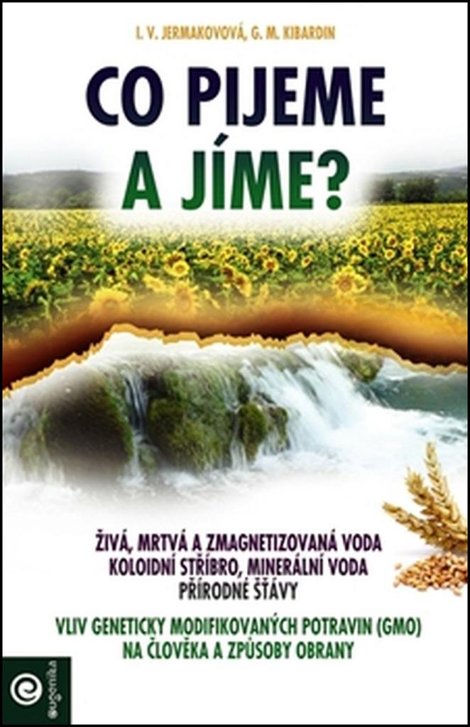 Co pijeme a jíme? - G.M. Kibardin, I.V. Jermakovová