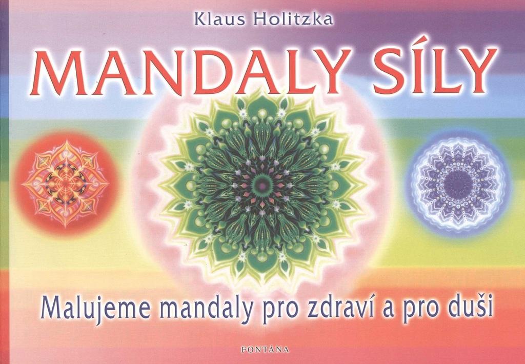 Fontána Mandaly síly - Klaus Holitzka