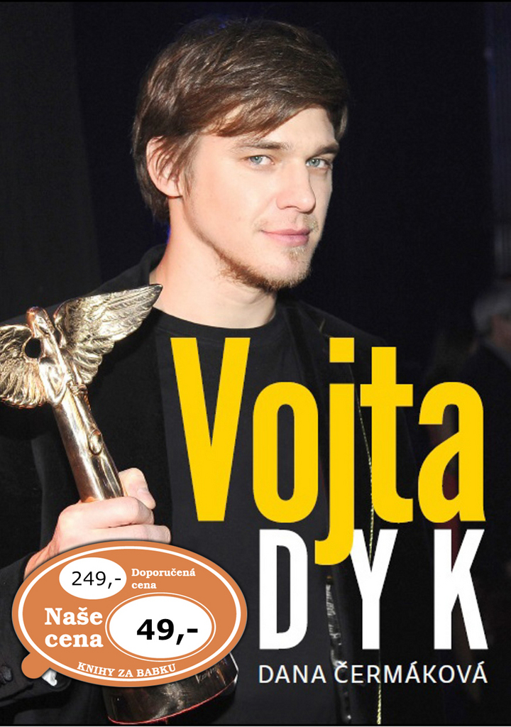 Vojta Dyk - Dana Čermáková