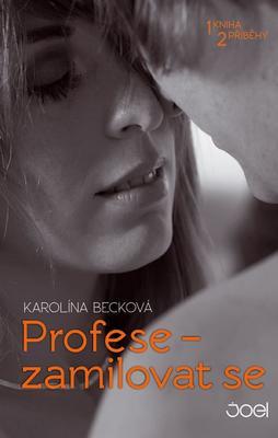Obrázok Profese – zamilovat se
