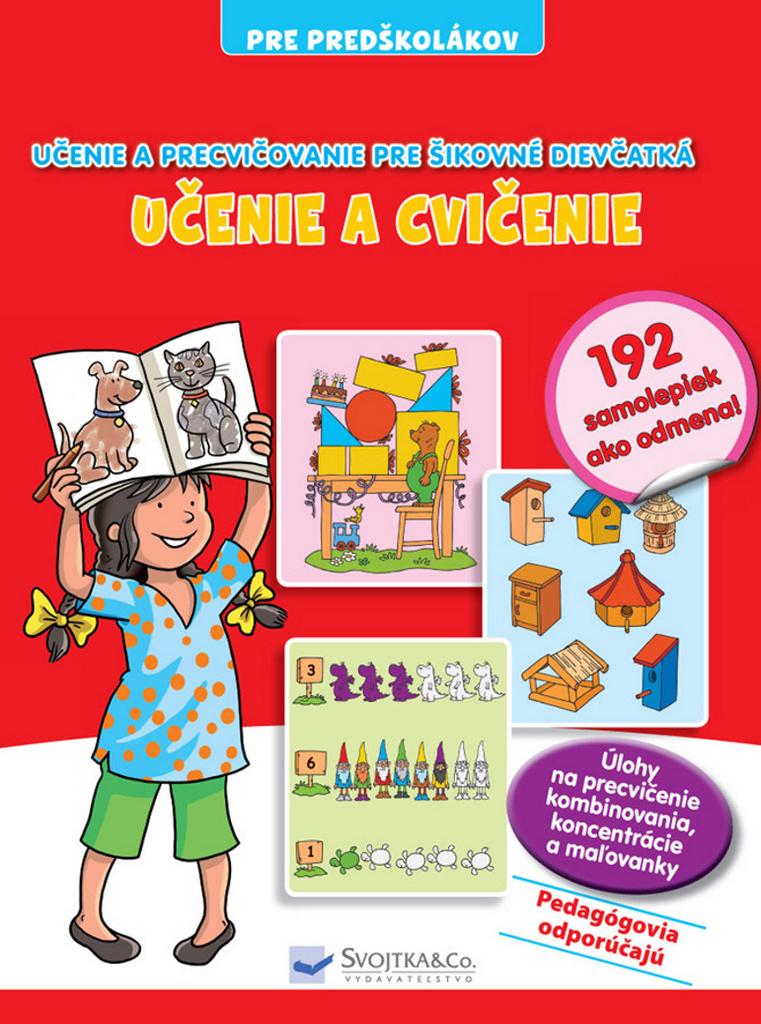 Učenie a cvičenie Učenie a precvičovanie pre šikovné dievčatká