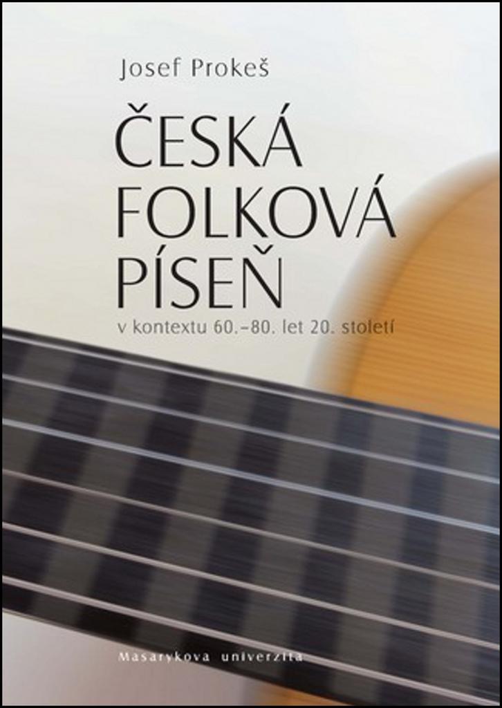 Česká folková píseň - Mgr. Josef Prokeš