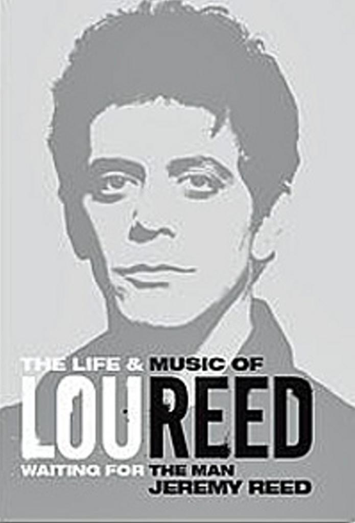 Lou Reed - Jeremy Reed