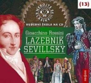 Obrázok Nebojte se klasiky! 13 Gioacchino Rossini Lazebník sevillský