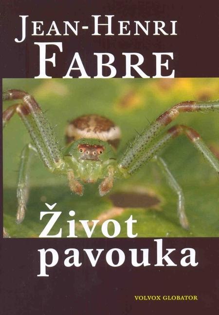 Život pavouka - Jean Henri Fabre