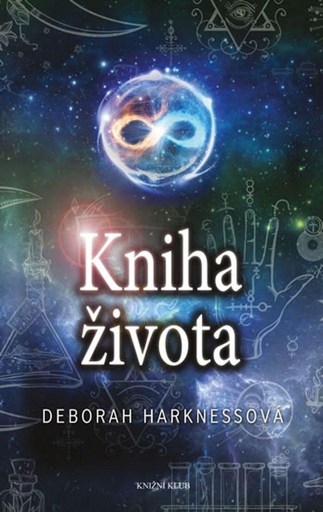 Kniha života (Čas čarodějnic 3) - Deborah Harknessová