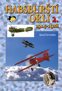 Obrázok Habsburští orli 2. 1914-1918