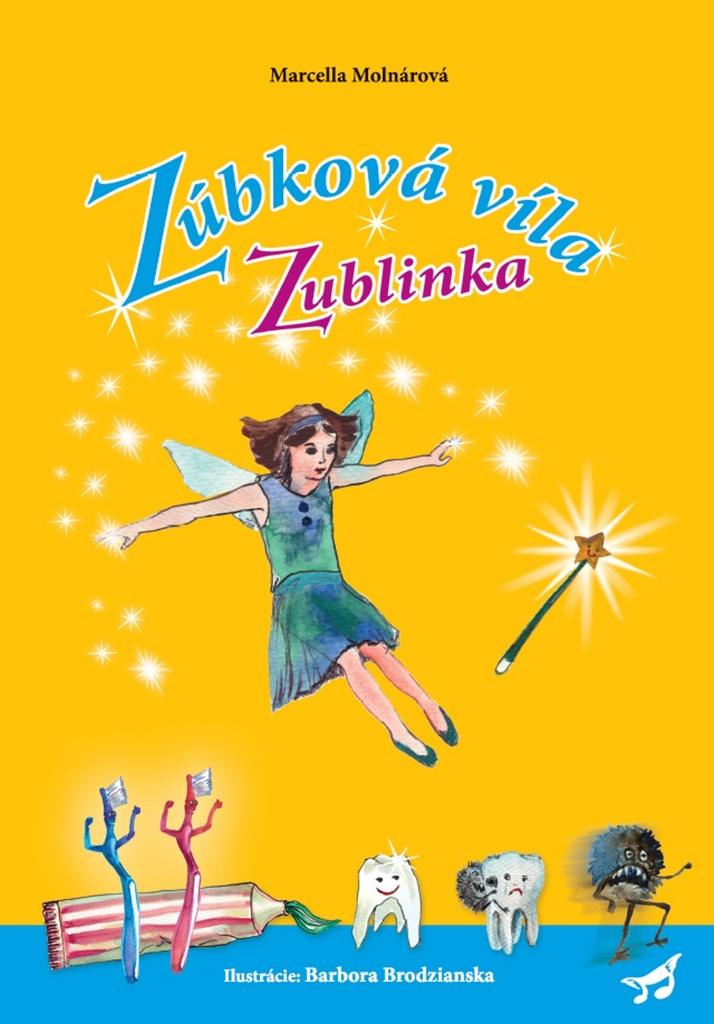 Zúbková víla Zublinka - Marcella Molnárová