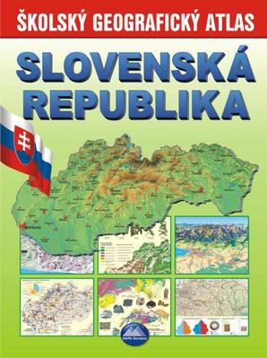 Obrázok Slovenská republika Školský geografický atlas