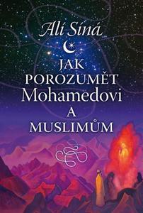 Obrázok Jak porozumět Mohamedovi a muslimům