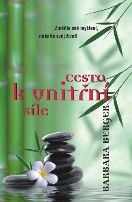 Cesta k vniřní síle - Barbara Berger