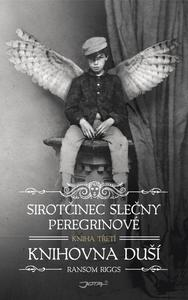 Obrázok Sirotčinec slečny Peregrinové Knihovna duší (Kniha třetí)