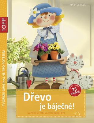 Obrázok TOPP Dřevo je báječné!