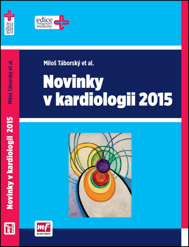 Novinky v kardiologii 2015 - Miloš Táborský