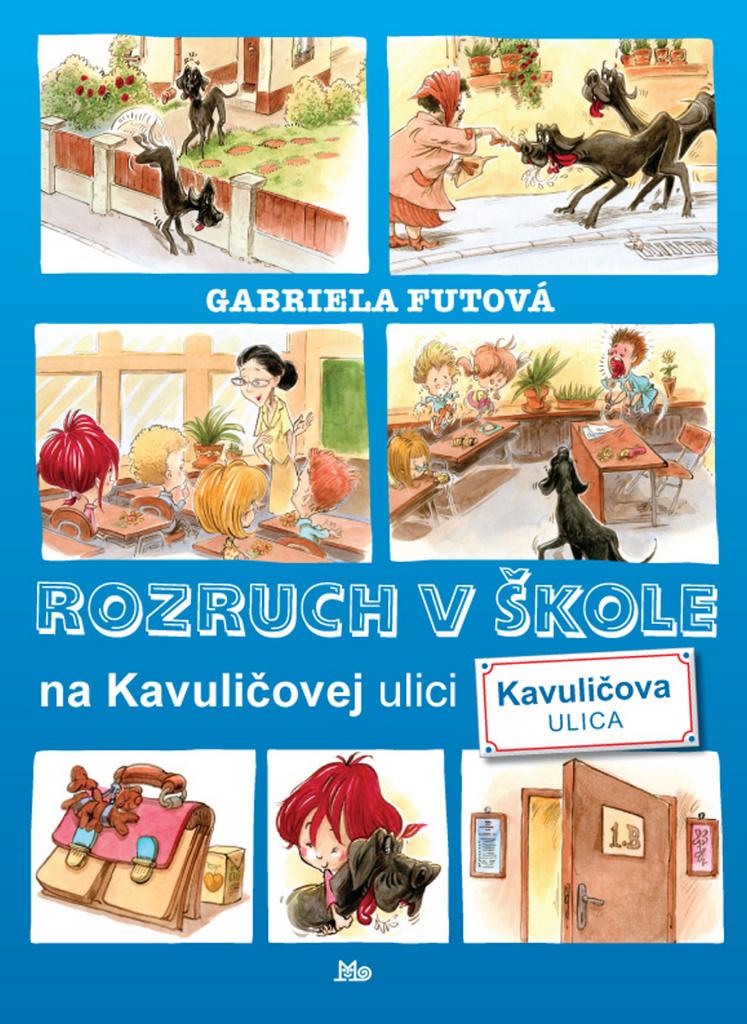 Rozruch v škole na Kavuličovej ulici - Gabriela Futová