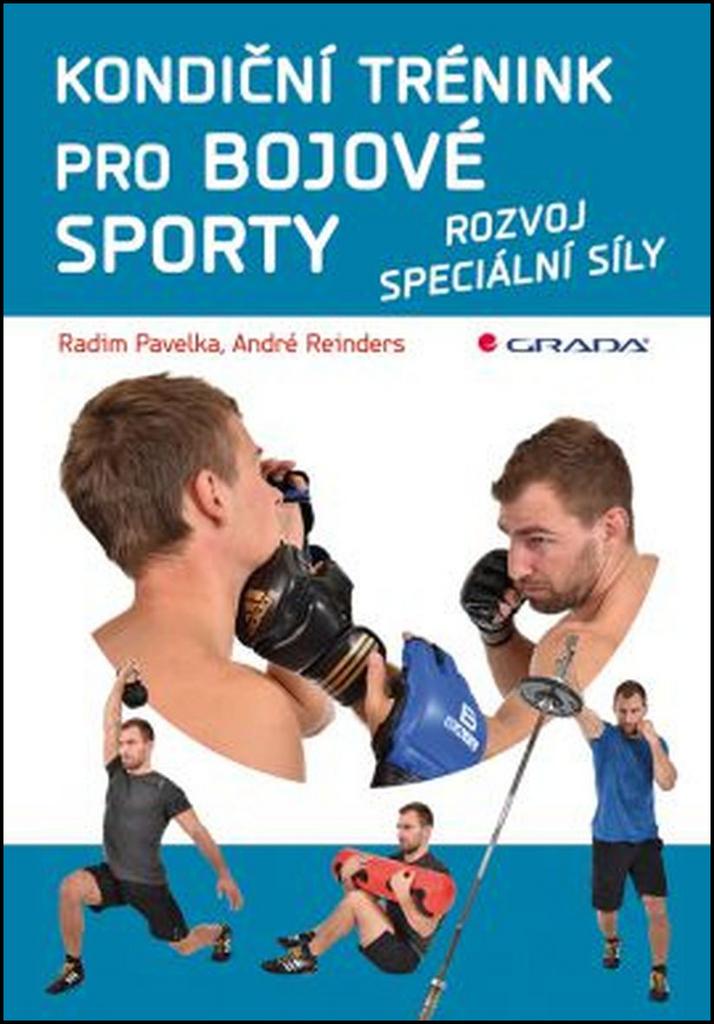 Kondiční trénink pro bojové sporty - André Reinders, Radim Pavelka