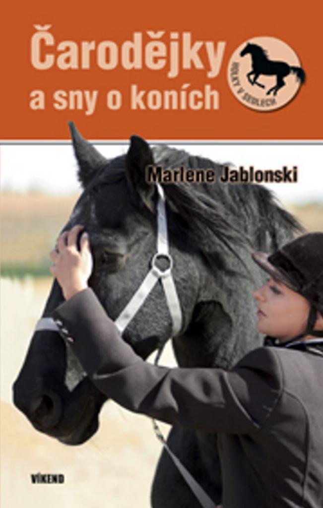 Čarodějky a sny o koních - Marlene Jablonski