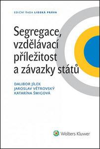 Obrázok Segregace, vzdělávací příležitost a závazky států