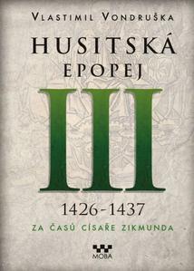 Obrázok Husitská epopej III 1426-1437