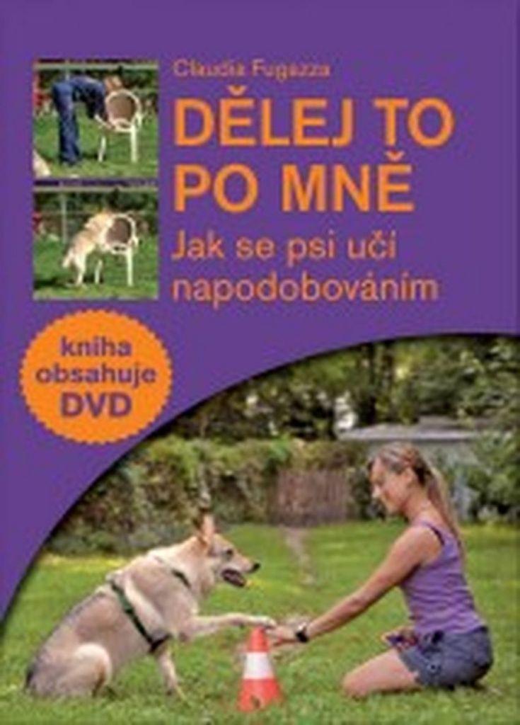 Dělej to po mně + DVD - Claudia Fugazza