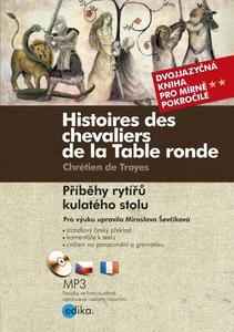 Obrázok Histoires des chevaliers de la Table ronde/ Příběhy rytířů kulatého stolu