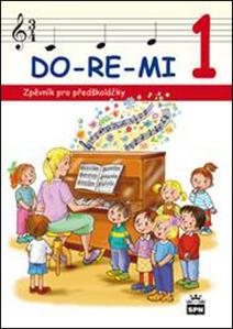 Obrázok DO-RE-MI 1 Zpěvník pro předškoláčky